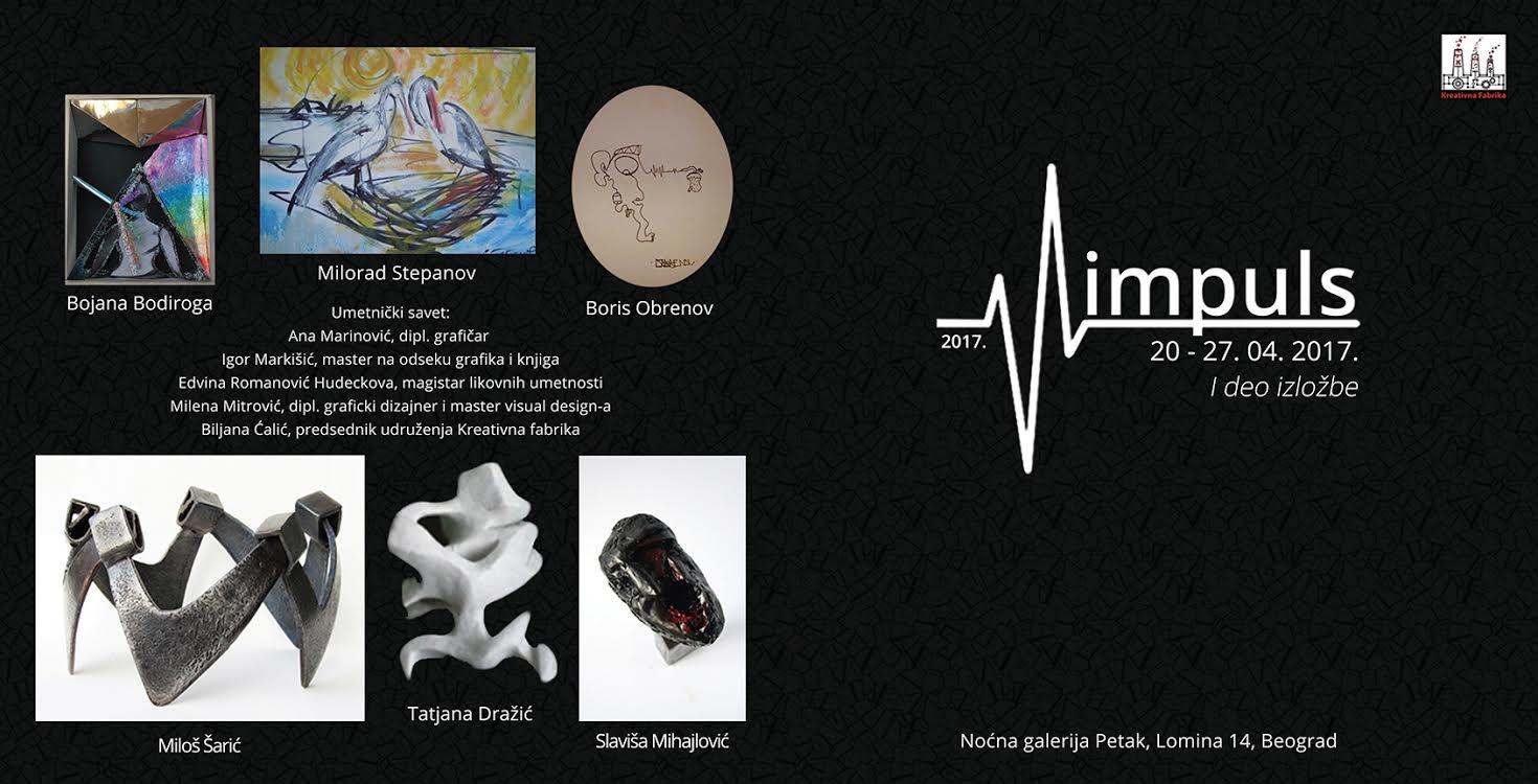 """Galerija Petak, 20. aprila:  Prvi  deo kolektivne izložbe """"Impuls 2017"""""""