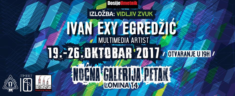 """Galerija Petak: """"Vidljivi zvuk"""" Ivana EXY-ja Egradžića"""