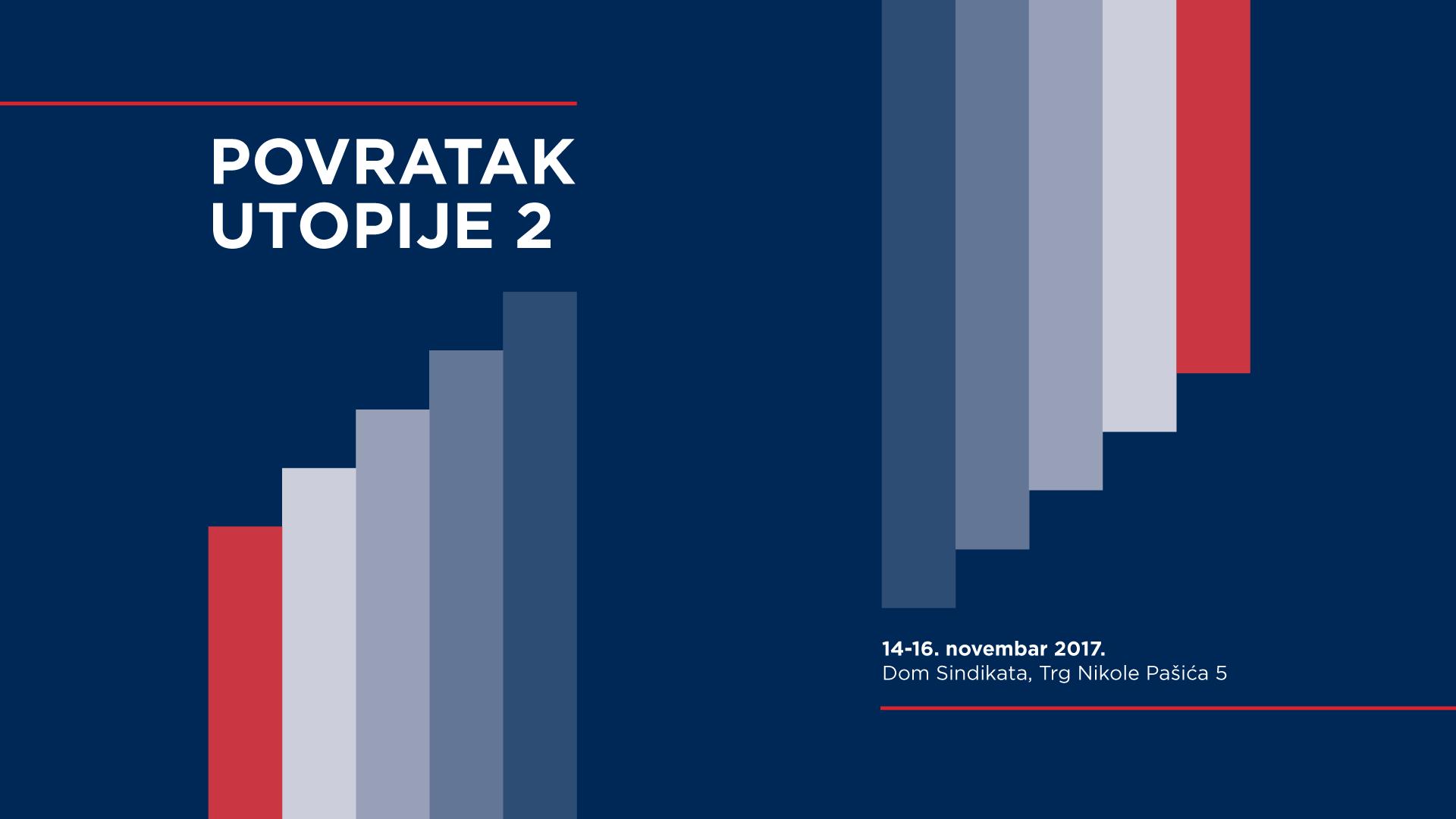 """""""Povratak utopije 2"""" od 14 do 16 novembra"""