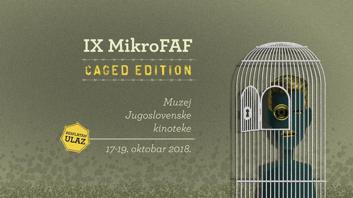 9. MikroFAF: Protiv kaveza, granica, utamničenja, rešetke, lance, okove…