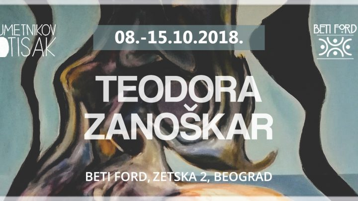 ART – GALERIJA BETI FORD: Izložba Teodore Zanoškar