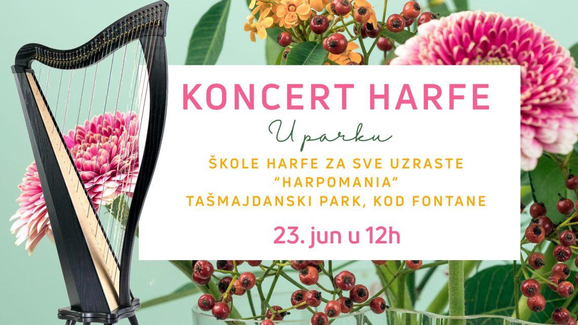 NEDELJA, 23 JUN: Praznik harfe na Tašmajdanu!
