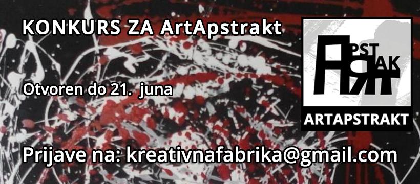 KREATIVNA FABRIKA: Konkurs za kolektivno izlaganje na ArtApstrakt 2019.